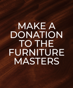 Donate to the Furniture Masters